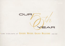 Our 50th Year: Some Highlights of General Motors Golden Milestone 1908-1958
