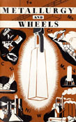 Metallurgy and Wheels