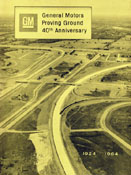 General Motors Proving Ground 40th Anniversary 1924-1964