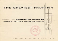 The Greatest Frontier: Remarks at the Dedication Program, General Motors Technical Center