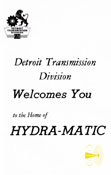 Detroit Transmission Division Welcomes You to the Home of Hydra-Matic