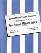 General Motors Proudly Announces the Production of Its... One Hundred Millionth Vehicle in the United States