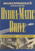 Oldsmobile's Exclusive Hydra-Matic Drive