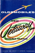 Oldsmobile's New Jetaway Hydra-Matic: A Completely New Concept in Automatic Transmissions!