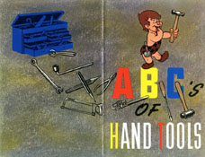 ABC's of Hand Tools: Their Correct Usage and Care
